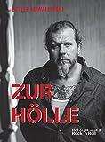 Image de Zur Hölle: Kohle, Knast & Rock´n Roll