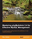 Mastering phpMyAdmin 3.4 for Effective MySQL Management (Community Experience Distilled)