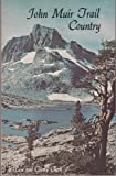 John Muir Trail Country (0931532027) by Clark, L.
