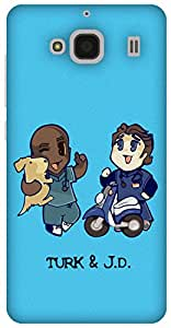 The Racoon Lean Turk and JD hard plastic printed back case / cover for Xiaomi Redmi 2 Prime