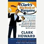 Clark's Big Book of Bargains   Clark Howard,Mark Meltzer