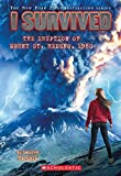img - for I Survived the Eruption of Mount St. Helens, 1980 (I Survived #14) book / textbook / text book