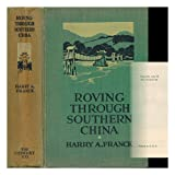 Roving Through Southern China