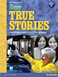 img - for Easy True Stories: A Picture-Based Beginning Reader (Level 2) (2nd Edition) (Easy True Stories: A Picture-Based Beginner Reader) book / textbook / text book
