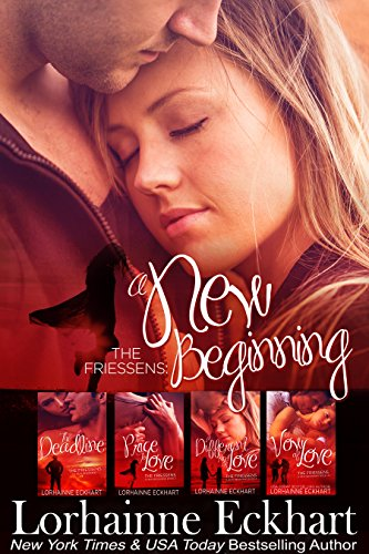 The Friessens: A New Beginning The Collection by Lorhainne Eckhart ebook deal