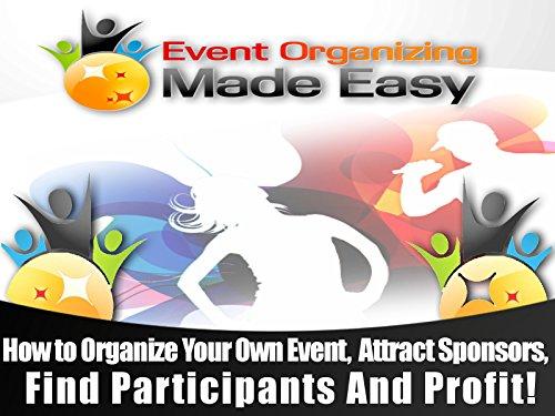 Event Organizing Made Easy - Season 1