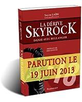 La Dérive Skyrock