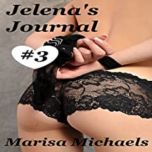 Jelena's Journal Audiobook by Marisa Michaels Narrated by Missy Cambridge