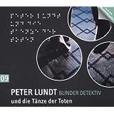 Detektiv Peter Lundt - Folge 9: Peter Lundt und die Tänze der Toten. Hörspiel-Krimi.