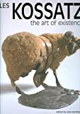 img - for Les Kossatz: The Art of Existence book / textbook / text book