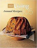 Martha Stewart Living Annual Recipes 2005
