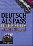 img - for Allemand Terminale Deutsch Alspass Interaktiv (French Edition) book / textbook / text book
