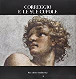 img - for Correggio e le sue cupole book / textbook / text book