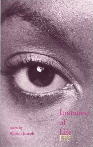 Imitation of Life (Carnegie Mellon Poetry Series)
