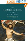 The Resurrection of the Son of God (Christian Origins and the Question of God, Vol. 3)