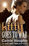 Kitty Goes to War. by Carrie Vaughn (Kitty Norville 8)