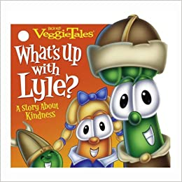 What's Up with Lyle?: A Story About Kindness (VeggieTales) Board book ...