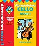 img - for Abracadabra Cello: Pupil's Book + Audio CD Bk. 1 book / textbook / text book