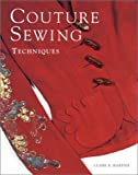 Couture Sewing Techniques (1561584975) by Shaeffer, Claire B.