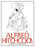 Legends of Hollywood: Alfred Hitchcock