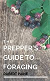 The Preppers Guide to Foraging
