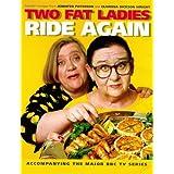 Two Fat Ladies Ride Again ~ Jennifer Paterson