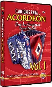 Canciones Para Acordeon, Vol. 1: Toca Tus Canciones Favoritas Ya