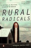 Rural Radicals: Righteous Rage in the American Grain (0140268472) by Stock, Catherine