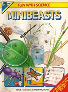 Cover of &quot;Minibeasts (Fun with Science)&quot;