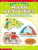 img - for Move & Learn Math Activities: 30 Easy & Irresistible Movement Activities That Teach Essential Math Concepts to All Learners book / textbook / text book