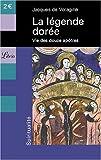 echange, troc Jacques de Voragine - La légende dorée : Vie des douze apôtres