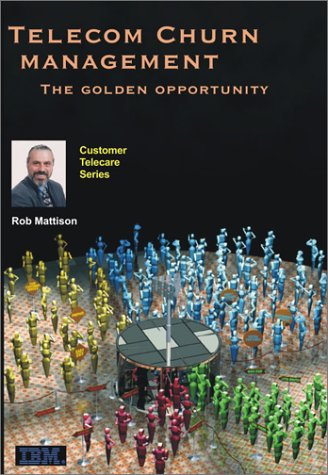 telecom-churn-management-the-golden-opportunity