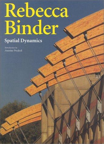 Rebecca Binder: Spatial Dynamics (Talenti)