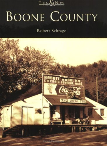 Boone  County   (KY)  (Then and Now)