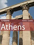 Top Sights Travel Guide: Athens (Top Sights Travel Guides)