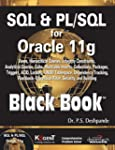 SQL and PL/SQL for Oracle 11g Black Book