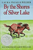 By the Shores of Silver Lake (Little House) (0060264160) by Wilder, Laura Ingalls