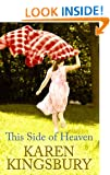This Side of Heaven (Center Point Christian Fiction (Large Print)) Karen Kingsbury