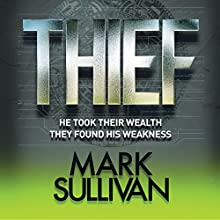 Thief: Robin Monarch, Book 3 (       UNABRIDGED) by Mark Sullivan Narrated by Eric Meyers