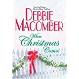 When Christmas Comes Debbie Macomber