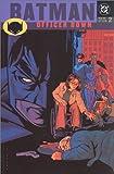 Batman: Officer Down - New Gotham, VOL 02 (New Gotham, 2)