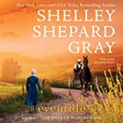 Eventide: The Days of Redemption Series, Book 3 | [Shelley Shepard Gray]