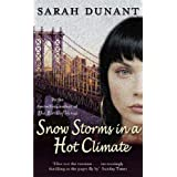 Snow Storms In A Hot Climateby Sarah Dunant