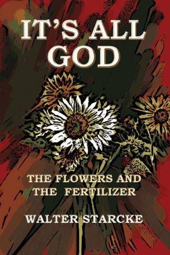 its-all-god-the-flowers-and-the-fertilizer