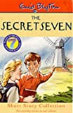 The Secret Seven Short Story Collection (The Secret Seven Millennium Editions)