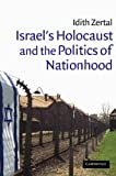 img - for Israel's Holocaust and the Politics of Nationhood (Cambridge Middle East Studies) book / textbook / text book