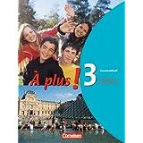 À plus! - Ausgabe 2004: Band 3 - Grammatikheft: Französisch für Gymnasien
