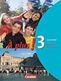 À plus! - Ausgabe 2004: Band 3 - Grammatikheft
