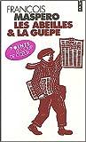 echange, troc François Maspero - Les Abeilles et la Guêpe