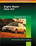 Engine Repair - Test A1: Automobile Test (0766805492) by Delmar Publishers